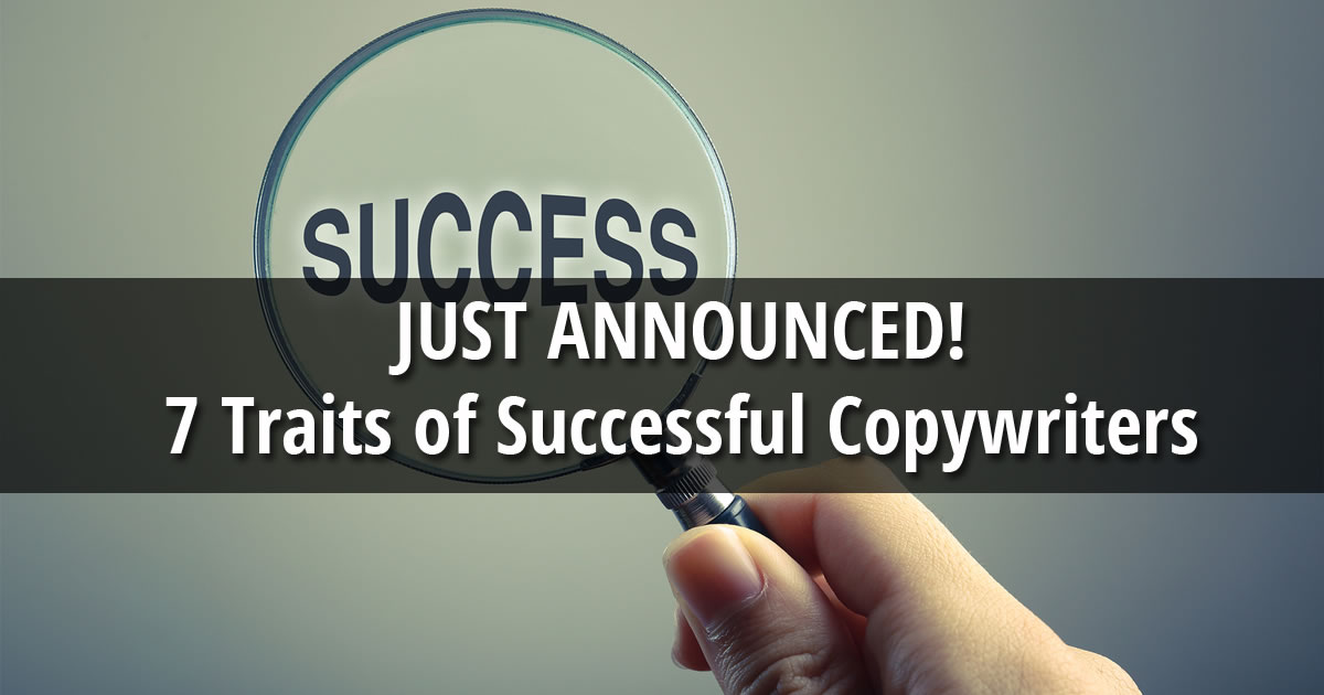 Hand-holding-magnifying-glass-over-the-word-success-with-text-overlay-Just-Announced-7-Traits-of-Successful-Copywriters