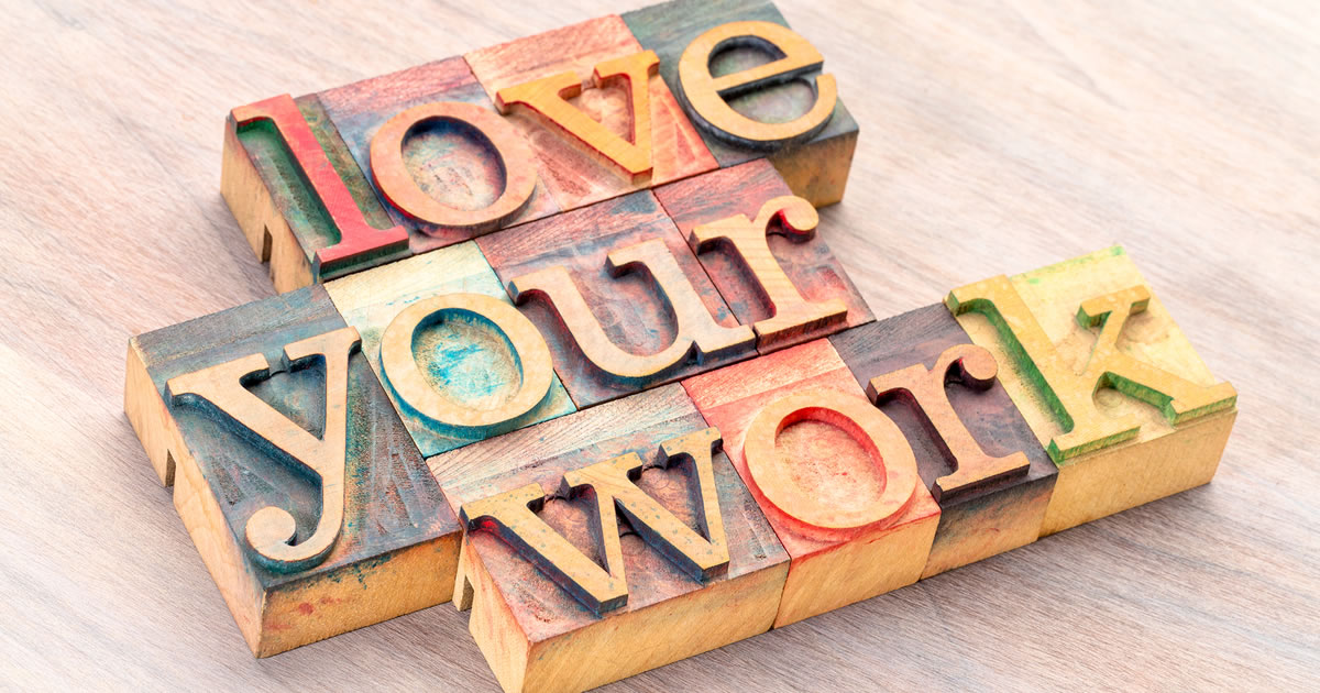 Love Your Work — written word abstract in letterpress wood type printing blocks