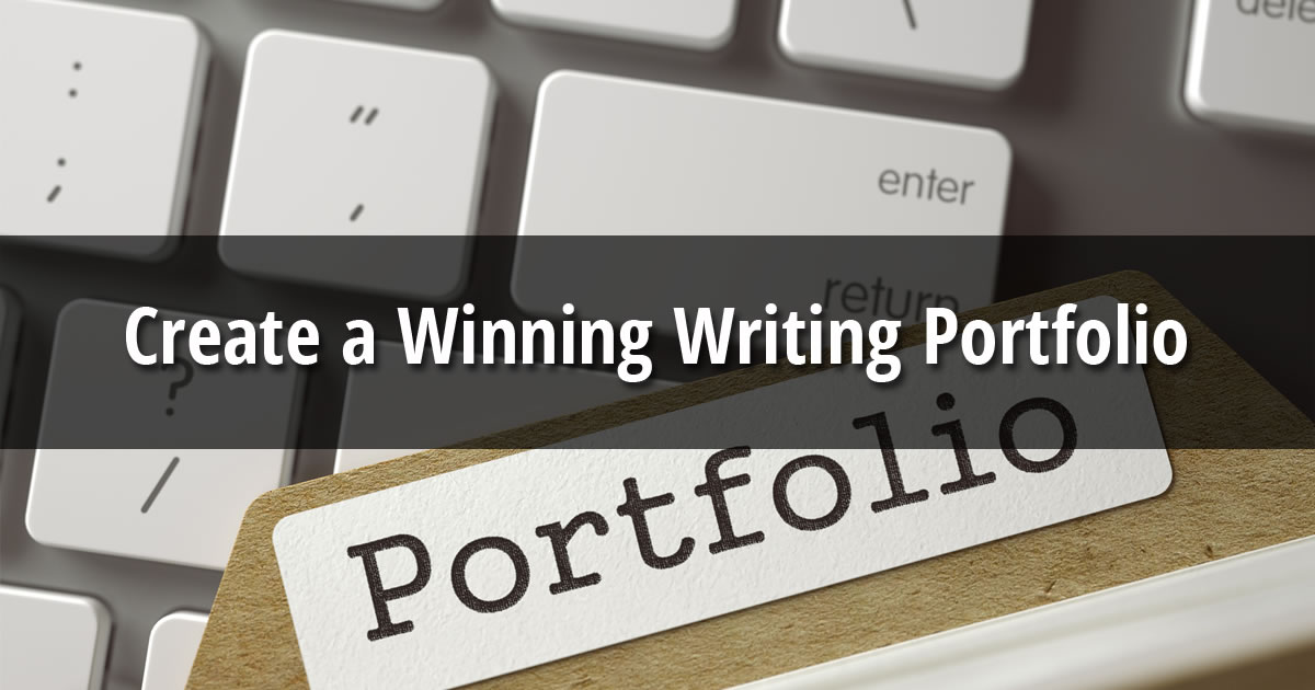 The words Create a Winning Writing Portfolio over image of computer keyboard beneath file folder labeled with word Portfolio