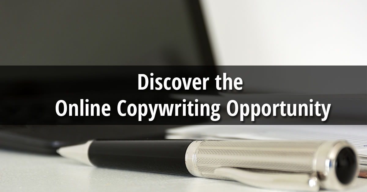 Inside the Online Copywriting Opportunity