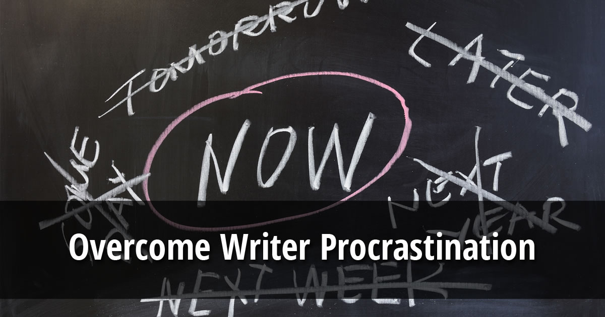 Text overlay of the words Overcome Writer Procrastination on an image of the word now circled on a chalkboard
