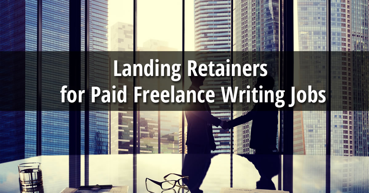 inside awai retainers as steady paid lance writing jobs get predictable writing income retainer deals and how to land these steady paid lance writing jobs