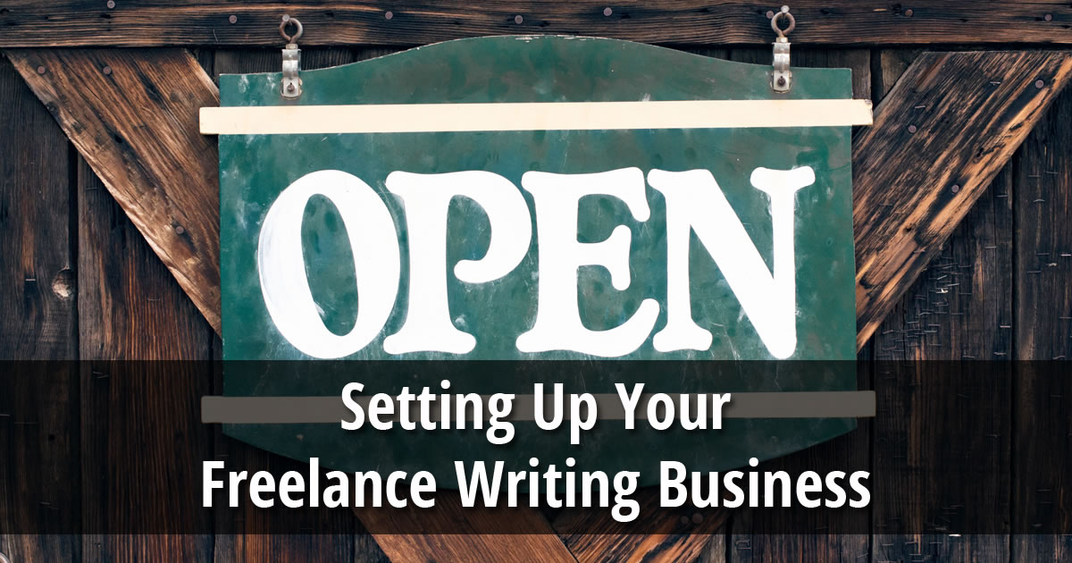 Setting Up Your Freelance Writing Business