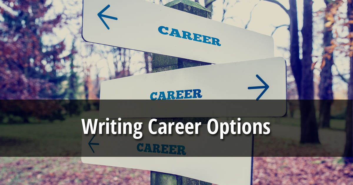 The words Writing Career Options over image of a sign with the word career pointing in different directions