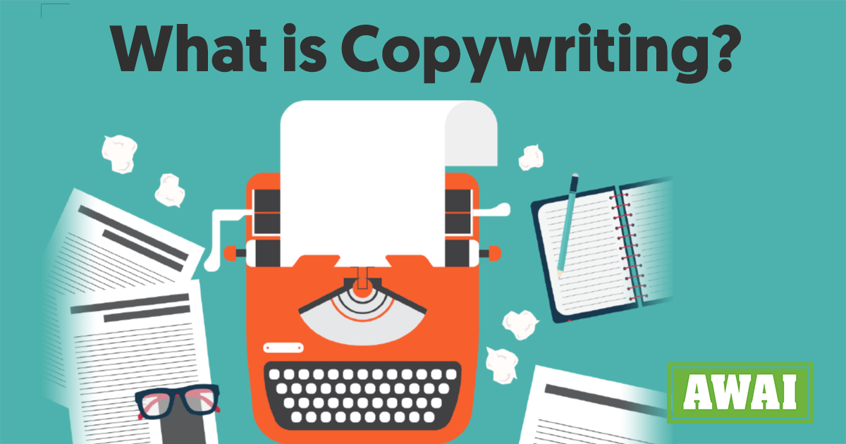 What Is Copywriting?: AWAI's Essential Introduction to the Copywriting Industry
