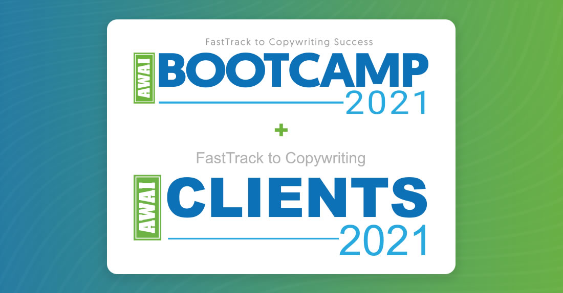 2021 FastTrack to Copywriting Success Bootcamp and Job Fair — October 12-15, 2021, Delray Beach, Florida