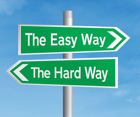 The Easy Way, or The Hard Way Sign