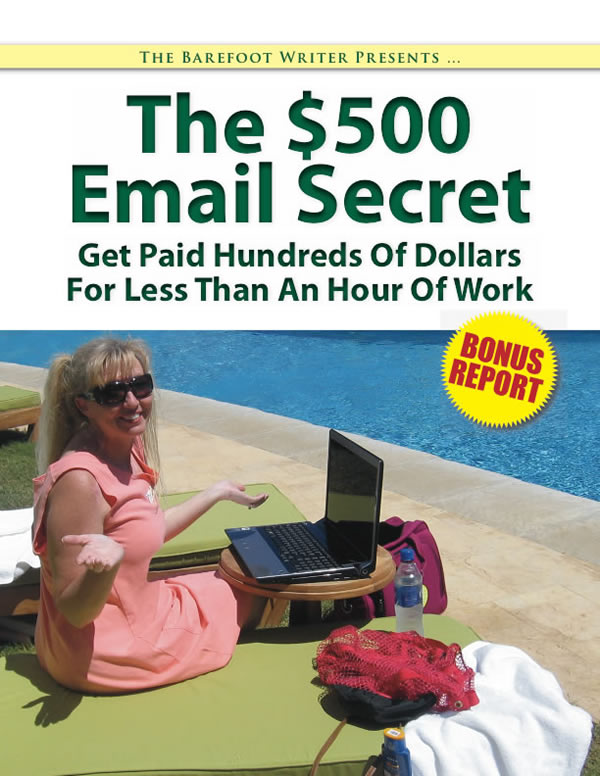 The $500 Email Secret — Get Paid Hundreds of Dollars For Less Than An Hour Of Work