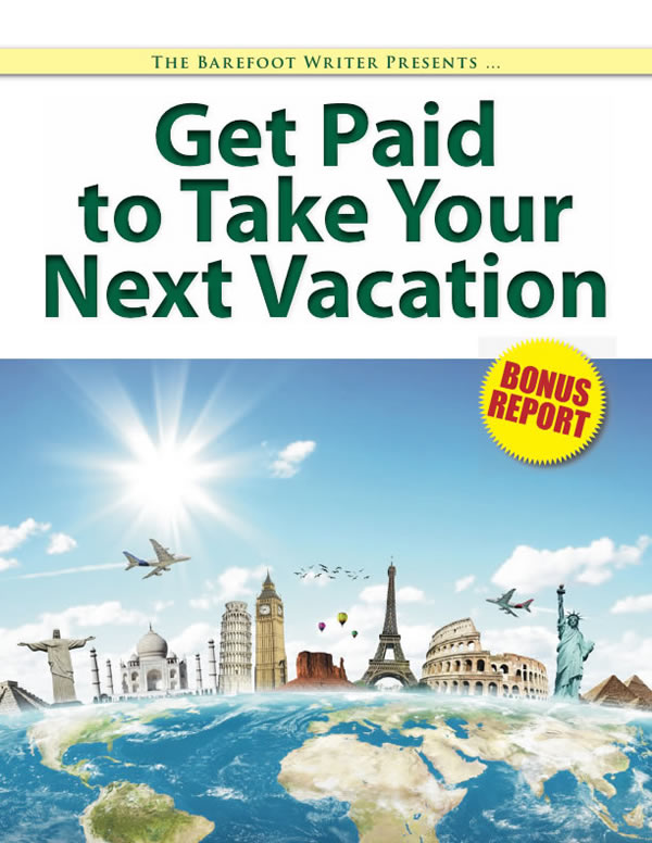 Get Paid to Take Your Next Vacation