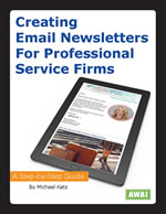Creating Email Newsletters For Professional Service Firms