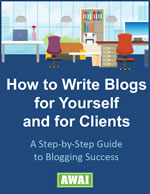 How to Write Blogs for Yourself and Clients