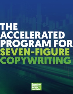 AWAI photo: The Accelerated Program for Six-Figure Copywriting shows you exactly how to become a well-paid copywriter