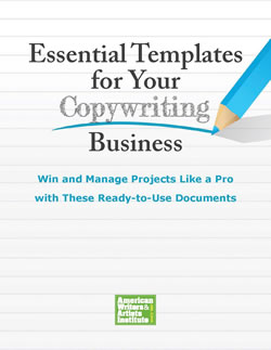 AWAI's Essential Templates for Your Copywriting Business make copywriter success as easy as filling in the blank.