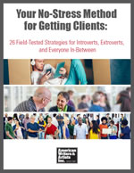 Your No-Stress Method for Getting Clients