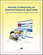 Secrets of Becoming an Internet Research Specialist