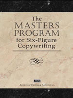 AWAI image: Take your copywriter success to a higher level with AWAI's Master's Program for Six-Figure Copywriting.