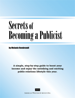 Secrets of Becoming a Publicist