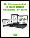 The Makepeace Method for Writing Video Sales Letters